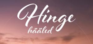31. oktoober 2020: Heli- ja hingamisrännak HINGE HÄÄLED.